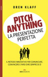 Pitch anything: la presentazione perfetta
