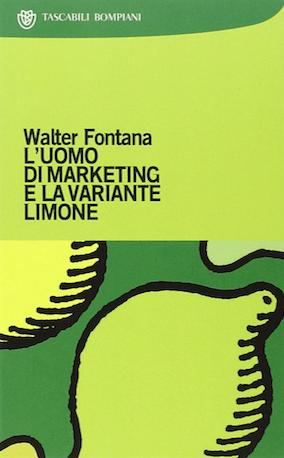 """Il libro """"l'uomo marketing e la variante limone"""""""
